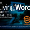 Living Word Projects – Fall 2009